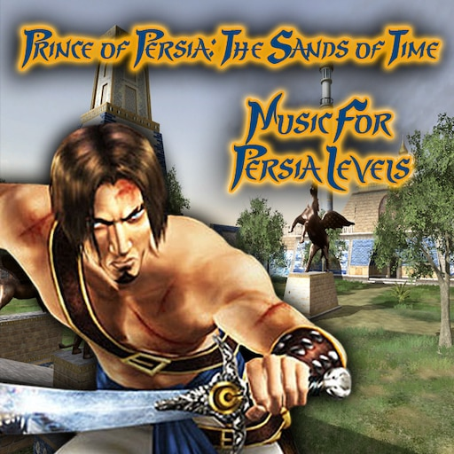 Steam Workshop Prince Of Persia The Sands Of Time Music For Persia Levels