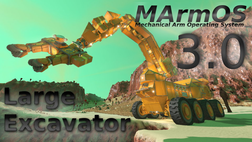 MArmOS V3.0 Example Large Excavator