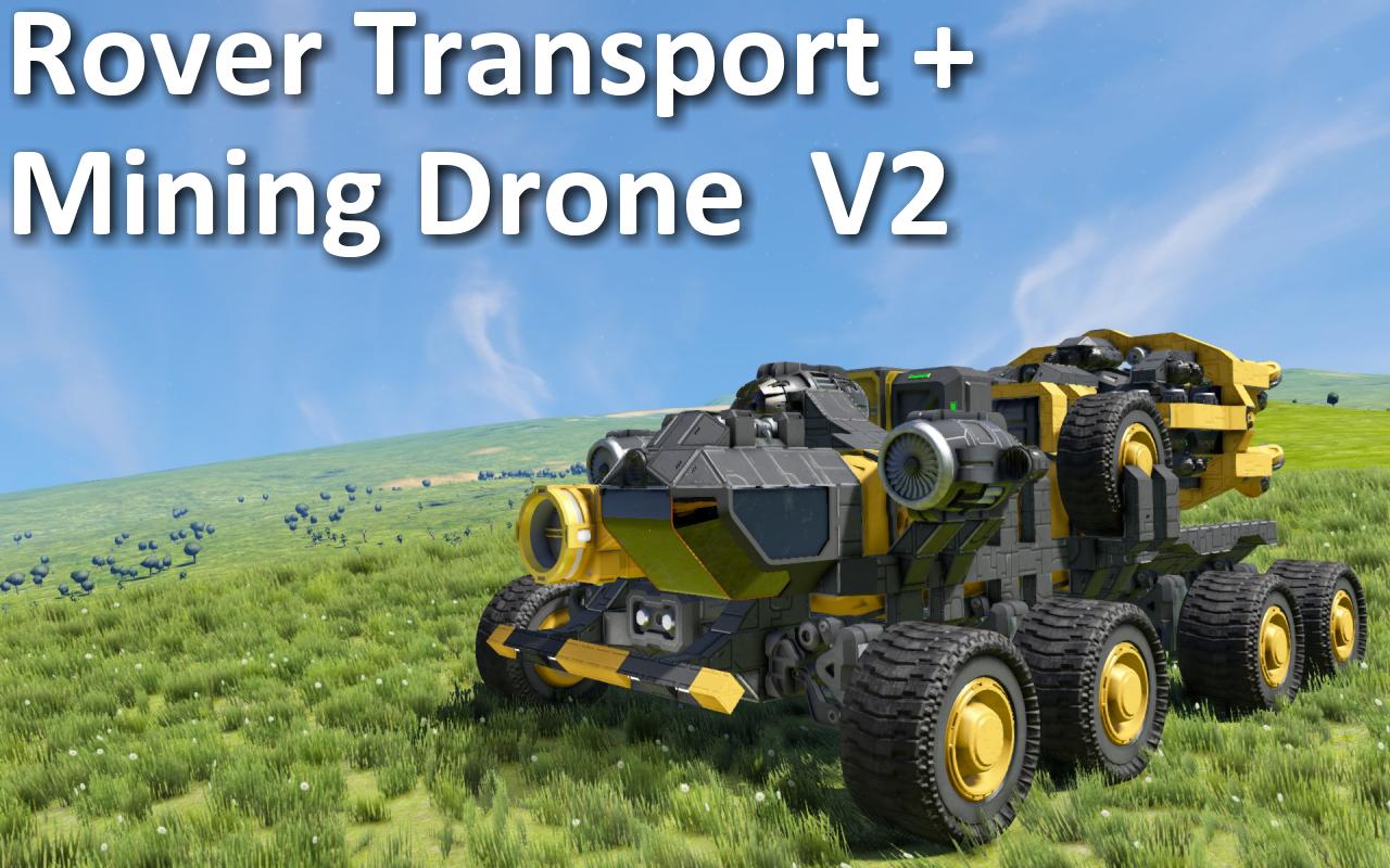 Rover Transport + M3 Mining Drone - V2